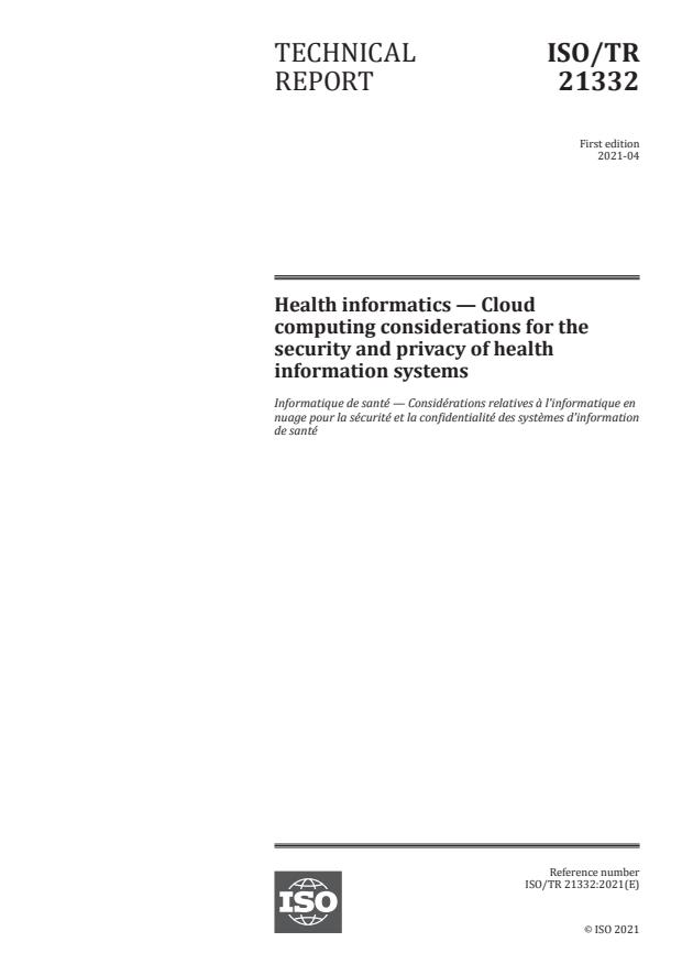 ISO/TR 21332:2021 - Health informatics -- Cloud computing considerations for the security and privacy of health information systems