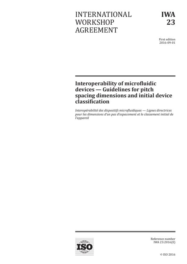 IWA 23:2016 - Interoperability of microfluidic devices -- Guidelines for pitch spacing dimensions and initial device classification