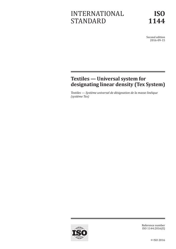 ISO 1144:2016 - Textiles -- Universal system for designating linear density (Tex System)