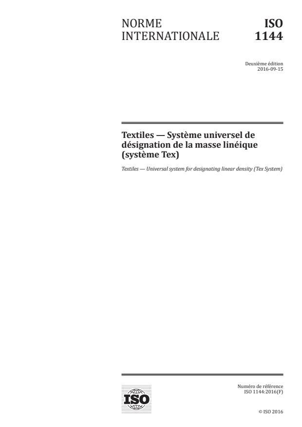 ISO 1144:2016 - Textiles -- Système universel de désignation de la masse linéique (système Tex)