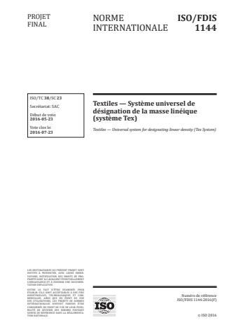 ISO 1144:2016 - Textiles -- Systeme universel de désignation de la masse linéique (systeme Tex)