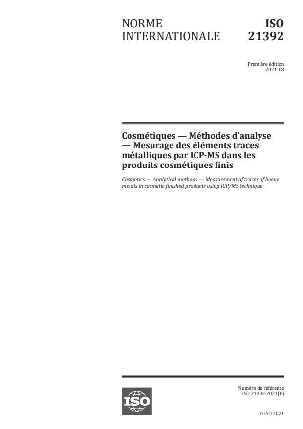 ISO 21392:2021 - Cosmétiques -- Méthodes d'analyse -- Mesurage des éléments traces métalliques par ICP-MS dans les produits cosmétiques finis