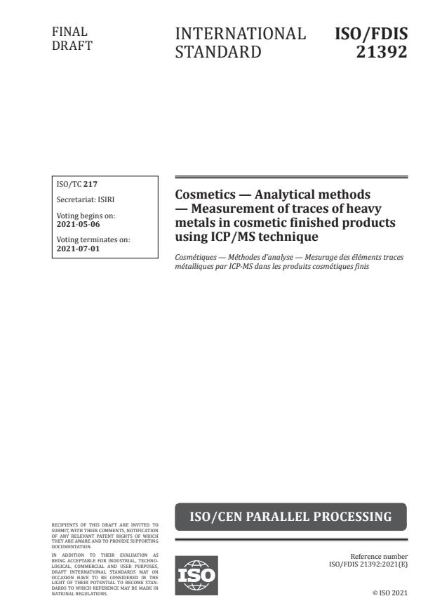 ISO/FDIS 21392:Version 01-maj-2021 - Cosmetics -- Analytical methods -- Measurement of traces of heavy metals in cosmetic finished products using ICP/MS technique
