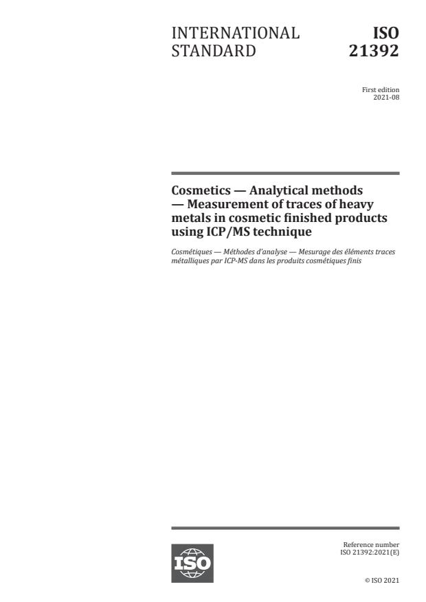 ISO 21392:2021 - Cosmetics -- Analytical methods -- Measurement of traces of heavy metals in cosmetic finished products using ICP/MS technique