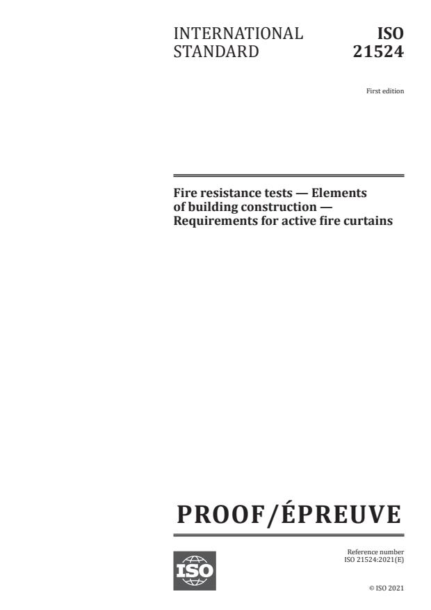 ISO/PRF 21524:Version 15-maj-2021 - Fire resistance tests -- Elements of building construction -- Requirements for active fire curtains