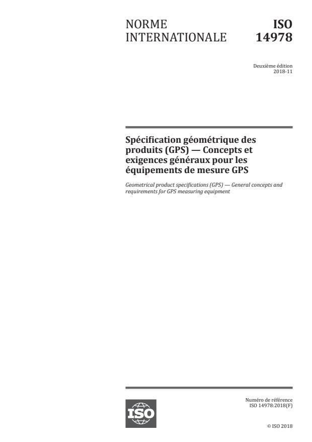 ISO 14978:2018 - Spécification géométrique des produits (GPS) -- Concepts et exigences généraux pour les équipements de mesure GPS