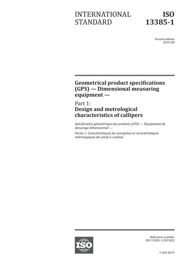 ISO 13385-1:2019 - Geometrical product specifications (GPS) -- Dimensional measuring equipment