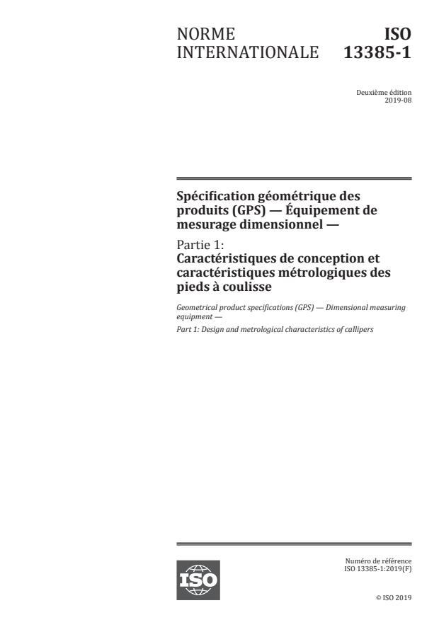 ISO 13385-1:2019 - Spécification géométrique des produits (GPS) -- Équipement de mesurage dimensionnel