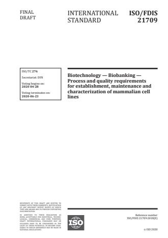 ISO/FDIS 21709:Version 24-apr-2020 - Biotechnology -- Biobanking -- Process and quality requirements for establishment, maintenance and characterization of mammalian cell lines