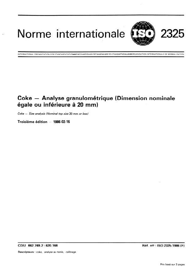 ISO 2325:1986 - Coke -- Analyse granulométrique (Dimension nominale égale ou inférieure a 20 mm)