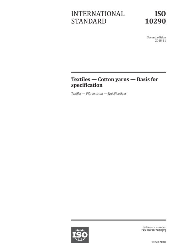 ISO 10290:2018 - Textiles -- Cotton yarns -- Basis for specification