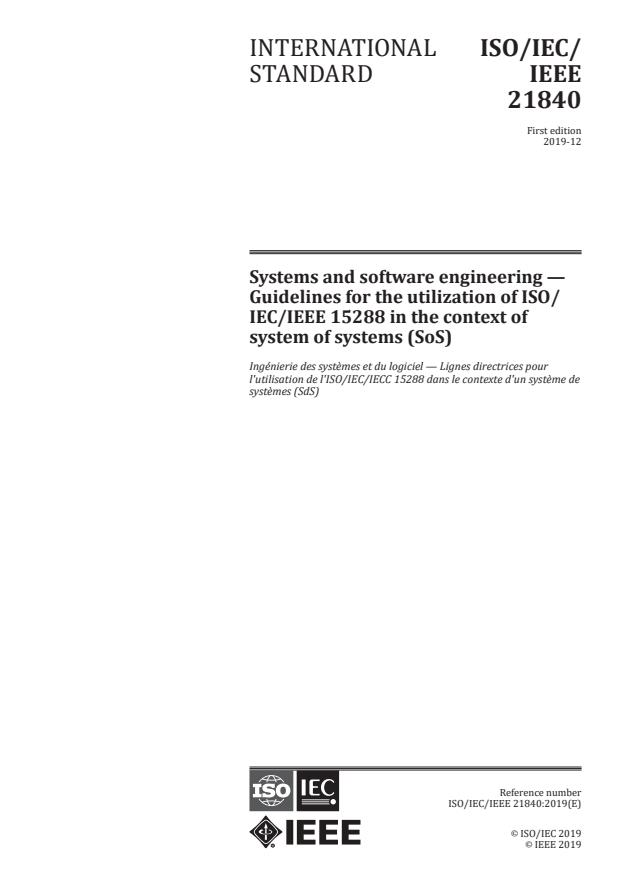 ISO/IEC/IEEE 21840:2019 - Systems and software engineering -- Guidelines for the utilization of ISO/IEC/IEEE 15288 in the context of system of systems (SoS)