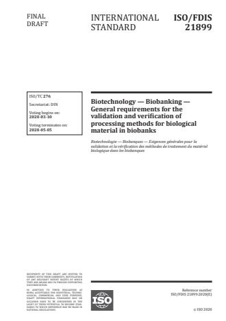 ISO 21899:2020 - Biotechnology -- Biobanking -- General requirements for the validation and verification of processing methods for biological material in biobanks