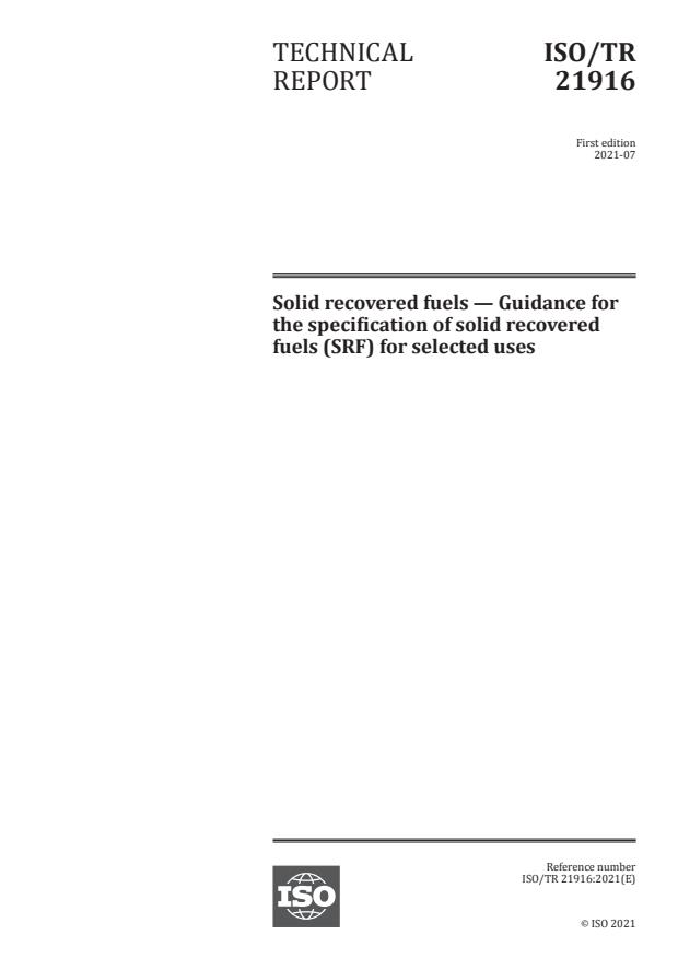 ISO/TR 21916:2021 - Solid recovered fuels -- Guidance for the specification of solid recovered fuels (SRF) for selected uses