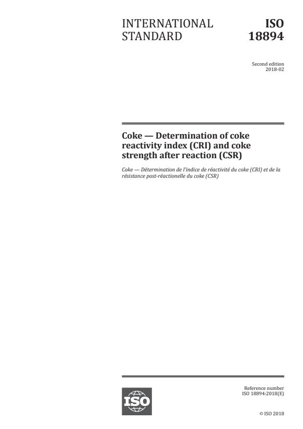 ISO 18894:2018 - Coke -- Determination of coke reactivity index (CRI) and coke strength after reaction (CSR)