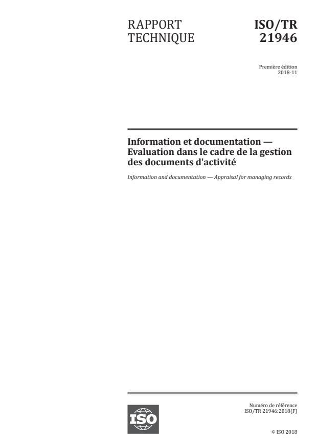 ISO/TR 21946:2018 - Information et documentation -- Evaluation dans le cadre de la gestion des documents d'activité