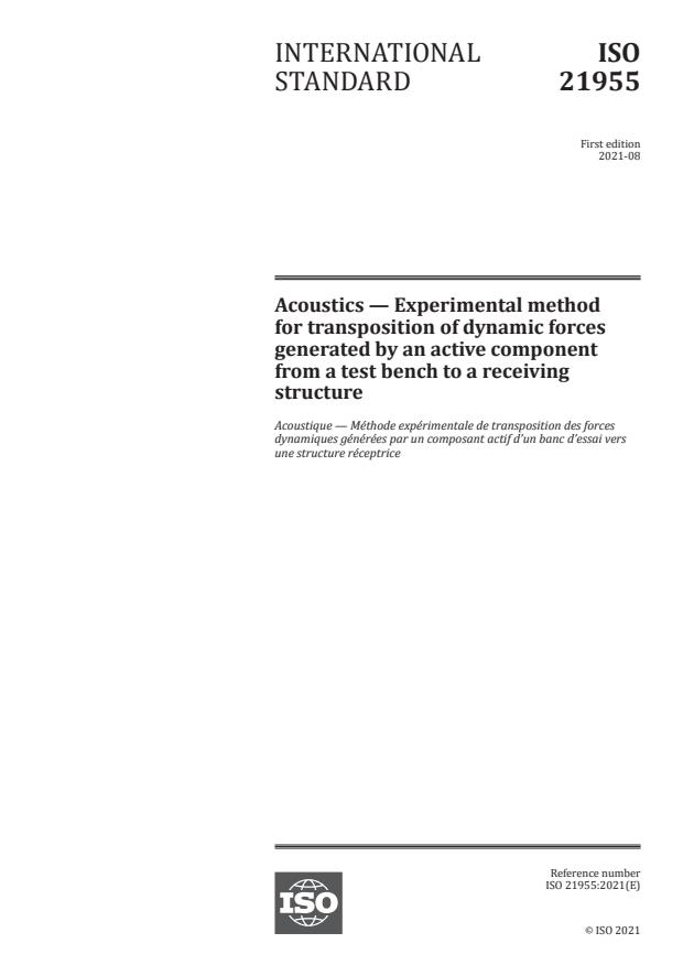 ISO 21955:2021 - Acoustics -- Experimental method for transposition of dynamic forces generated by an active component from a test bench to a receiving structure