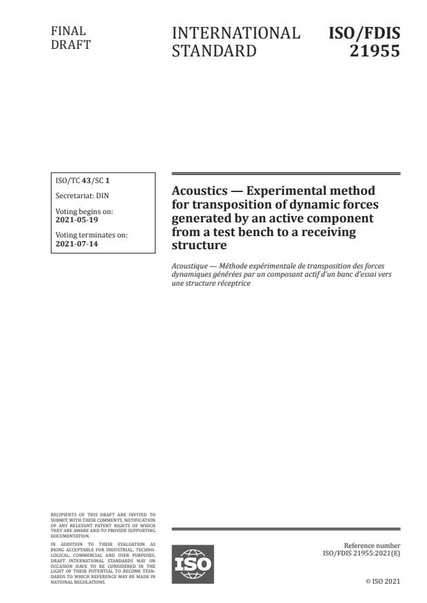 ISO/FDIS 21955:Version 15-maj-2021 - Acoustics -- Experimental method for transposition of dynamic forces generated by an active component from a test bench to a receiving structure