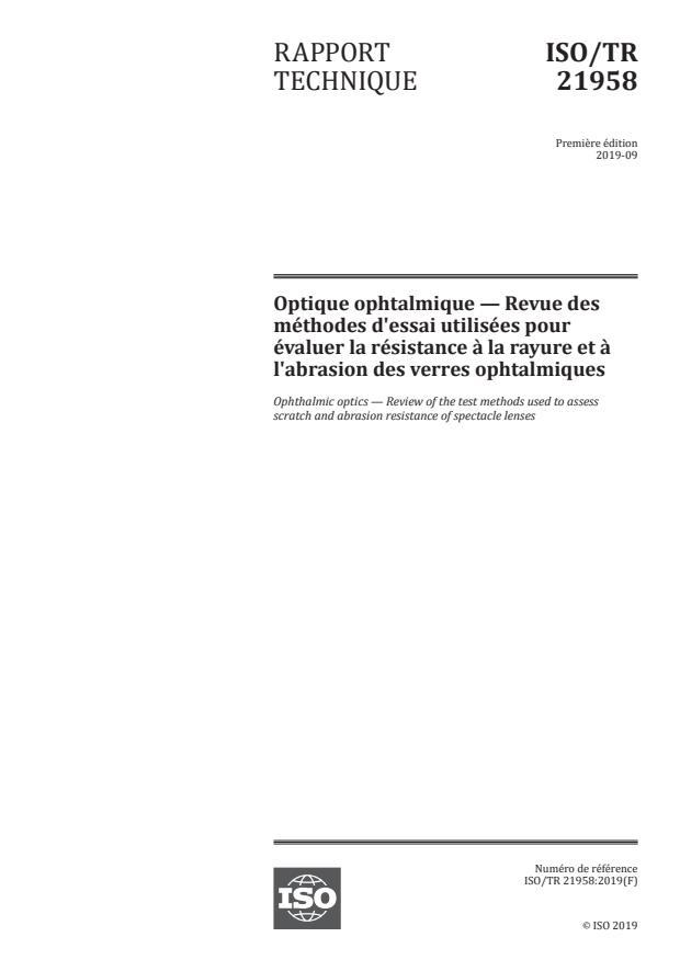 ISO/TR 21958:2019 - Optique ophtalmique -- Revue des méthodes d'essai utilisées pour évaluer la résistance a la rayure et a l'abrasion des verres ophtalmiques