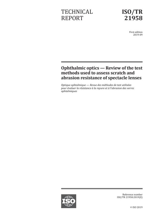 ISO/TR 21958:2019 - Ophthalmic optics -- Review of the test methods used to assess scratch and abrasion resistance of spectacle lenses