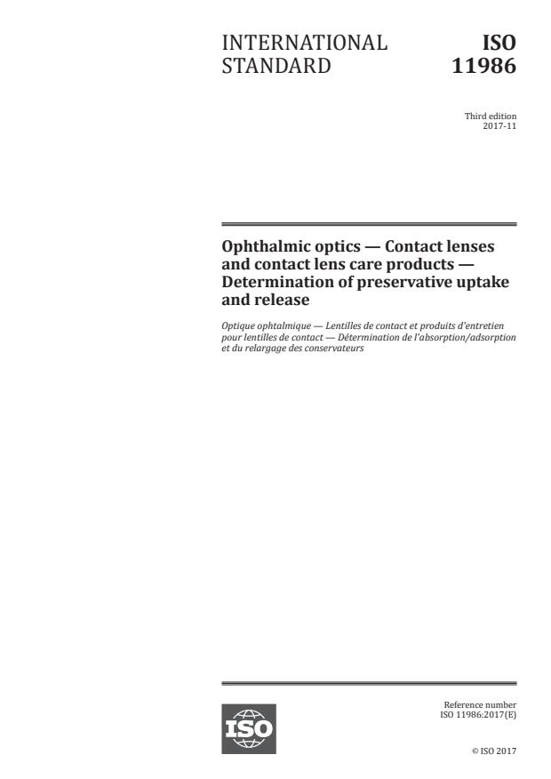 ISO 11986:2017 - Ophthalmic optics -- Contact lenses and contact lens care products -- Determination of preservative uptake and release