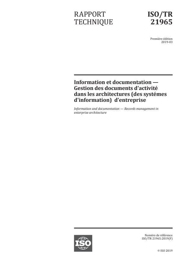 ISO/TR 21965:2019 - Information et documentation -- Gestion des documents d'activité  dans les architectures (des systémes d'information)  d'entreprise