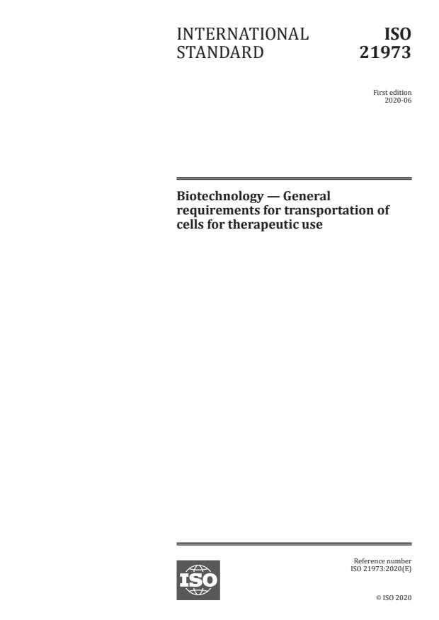ISO 21973:2020 - Biotechnology -- General requirements for transportation of cells for therapeutic use