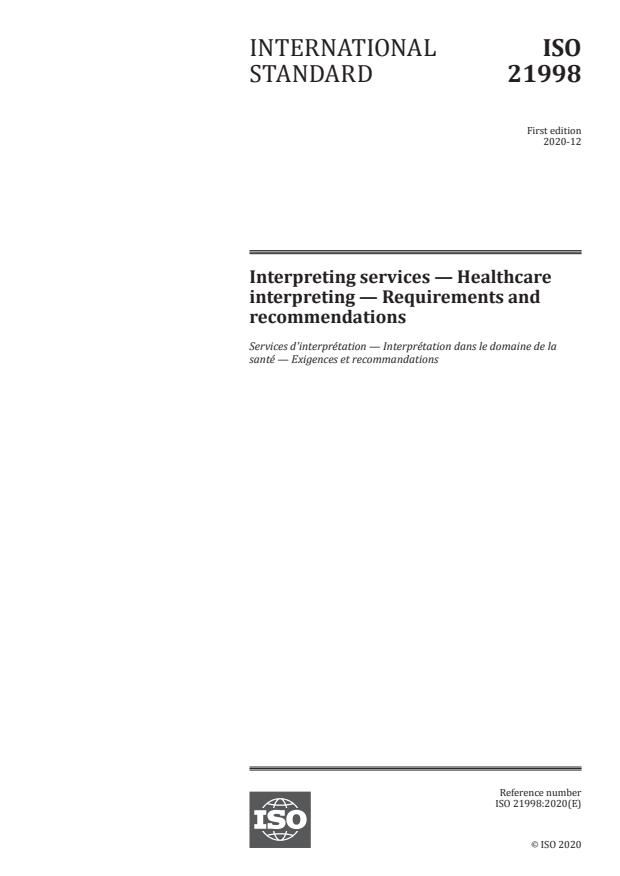 ISO 21998:2020 - Interpreting services -- Healthcare interpreting -- Requirements and recommendations
