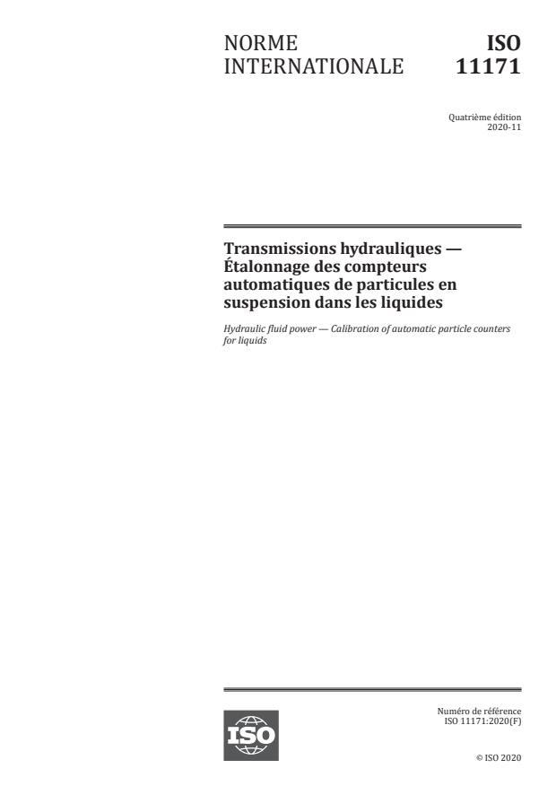 ISO 11171:2020 - Transmissions hydrauliques -- Étalonnage des compteurs automatiques de particules en suspension dans les liquides