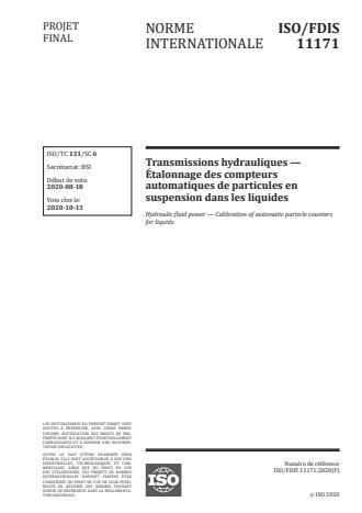 ISO/FDIS 11171:Version 13-okt-2020 - Transmissions hydrauliques -- Étalonnage des compteurs automatiques de particules en suspension dans les liquides
