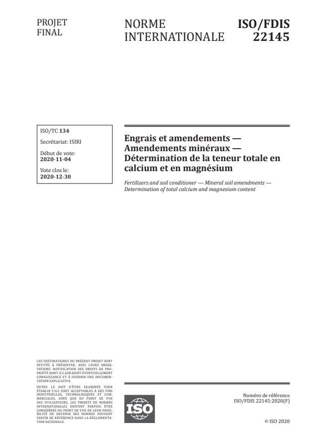 ISO/FDIS 22145:Version 14-nov-2020 - Engrais et amendements -- Amendements minéraux -- Détermination de la teneur totale en calcium et en magnésium