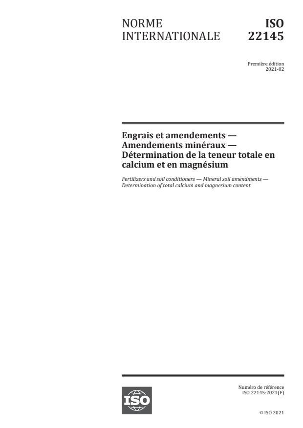 ISO 22145:2021 - Engrais et amendements -- Amendements minéraux -- Détermination de la teneur totale en calcium et en magnésium