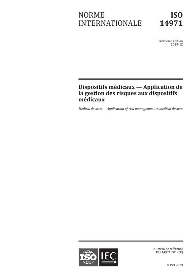 ISO 14971:2019 - Dispositifs médicaux -- Application de la gestion des risques aux dispositifs médicaux