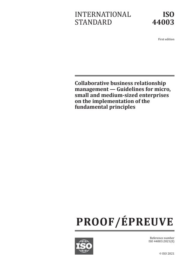 ISO/PRF 44003:Version 06-mar-2021 - Collaborative business relationship management -- Guidelines for micro, small and medium-sized enterprises on the implementation of the fundamental principles