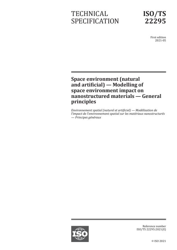 ISO/TS 22295:2021 - Space environment (natural and artificial) -- Modelling of space environment impact on nanostructured materials -- General principles