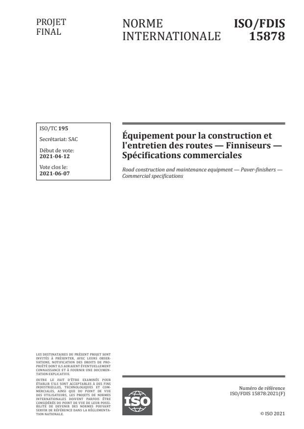 ISO/FDIS 15878 - Équipement pour la construction et l'entretien des routes -- Finniseurs -- Spécifications commerciales