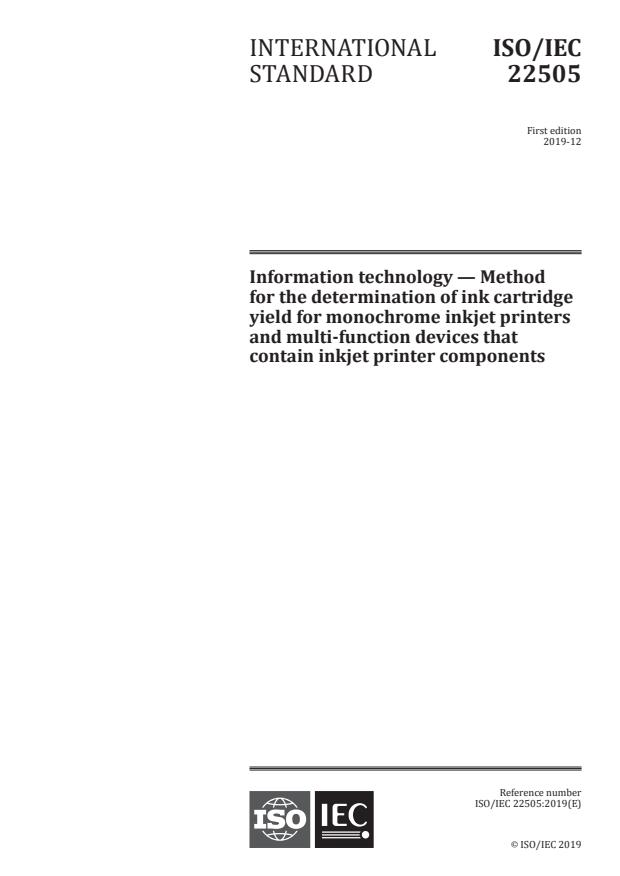 ISO/IEC 22505:2019 - Information technology -- Method for the determination of ink cartridge yield for monochrome inkjet printers and multi-function devices that contain inkjet printer components