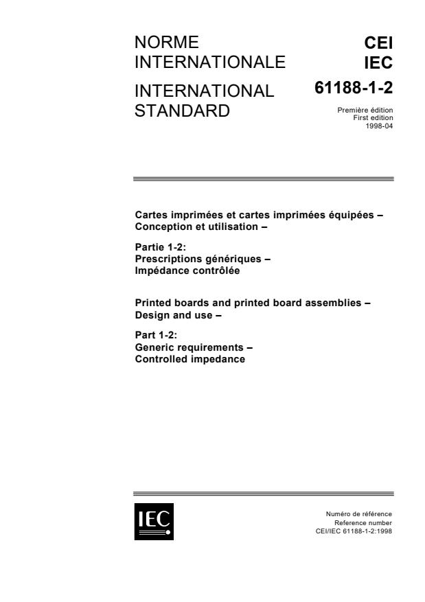 IEC 61188-1-2:1998 - Printed boards and printed board assemblies - Design and use - Part 1-2: Generic requirements - Controlled impedance