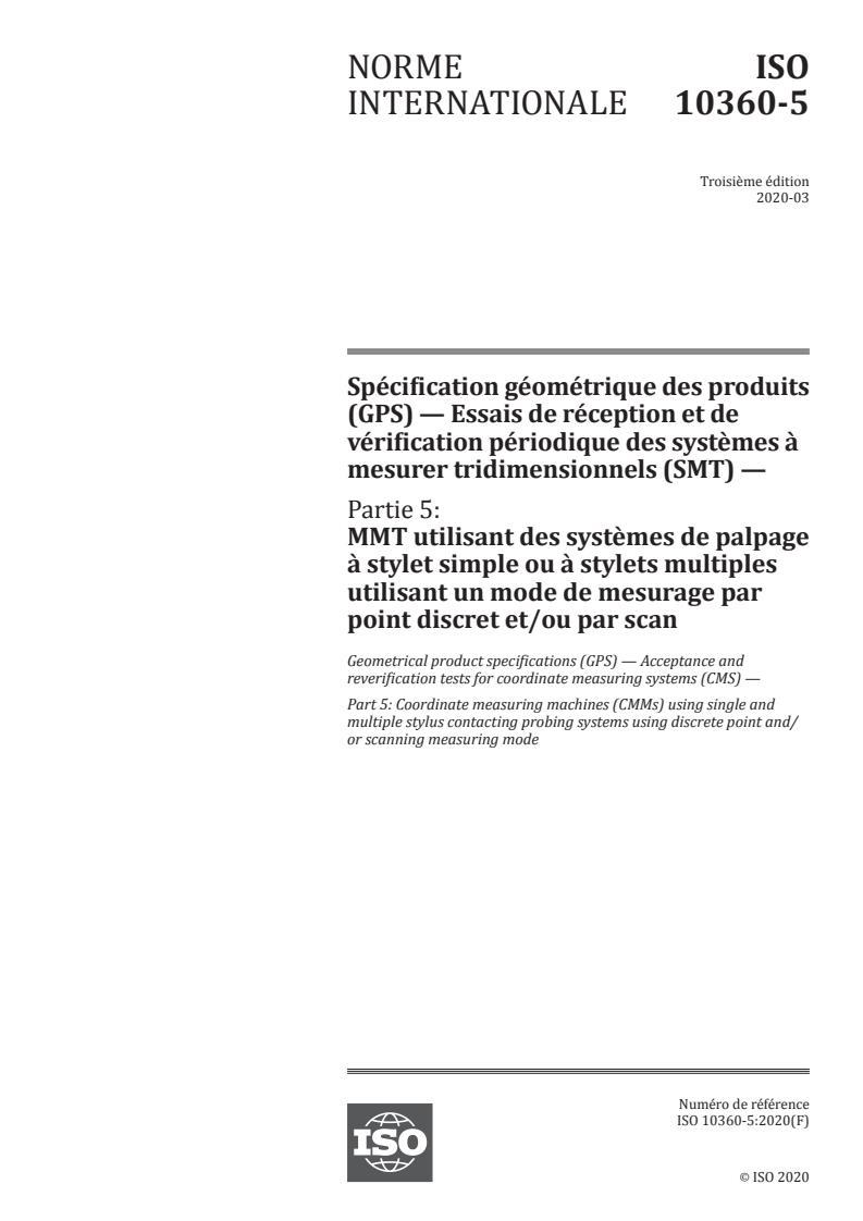 ISO 10360-5:2020 - Spécification géométrique des produits (GPS) -- Essais de réception et de vérification périodique des systemes a mesurer tridimensionnels (SMT)