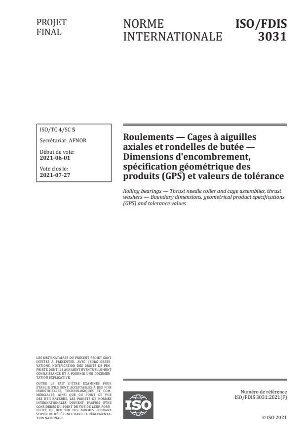 ISO/FDIS 3031:Version 03-jul-2021 - Roulements -- Cages a aiguilles axiales et rondelles de butée -- Dimensions d'encombrement, spécification géométrique des produits (GPS) et valeurs de tolérance