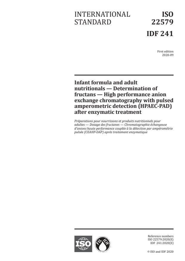ISO 22579:2020 - Infant formula and adult nutritionals -- Determination of fructans -- High performance anion exchange chromatography with pulsed amperometric detection (HPAEC-PAD) after enzymatic treatment