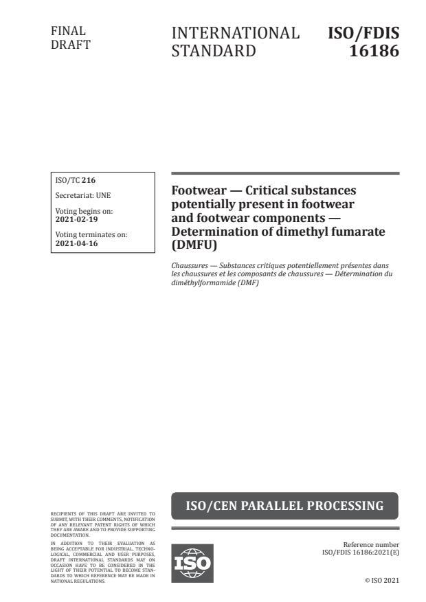 ISO/FDIS 16186:Version 12-feb-2021 - Footwear -- Critical substances potentially present in footwear and footwear components -- Determination of dimethyl fumarate (DMFU)
