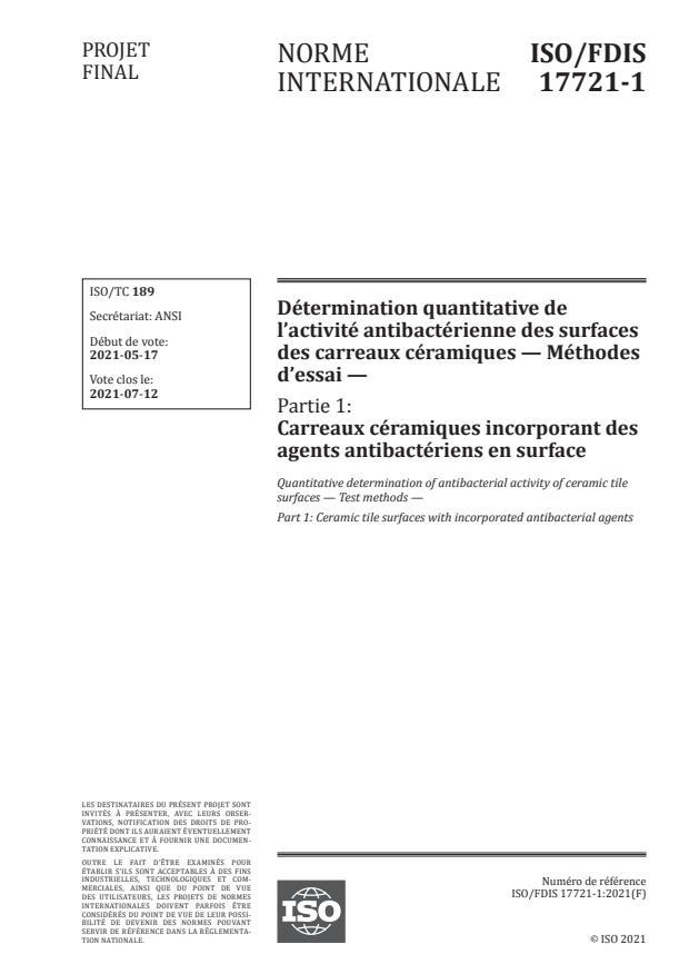 ISO/FDIS 17721-1:Version 03-jul-2021 - Détermination quantitative de l'activité antibactérienne des surfaces des carreaux céramiques -- Méthodes d'essai