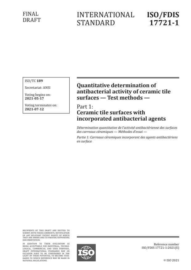 ISO/FDIS 17721-1:Version 15-maj-2021 - Quantitative determination of antibacterial activity of ceramic tile surfaces -- Test methods