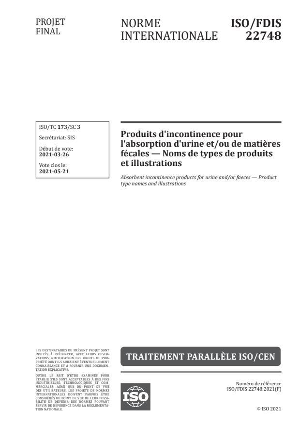 ISO/FDIS 22748:Version 18-apr-2021 - Produits d'incontinence pour l'absorption d'urine et/ou de matieres fécales -- Noms de types de produits et illustrations