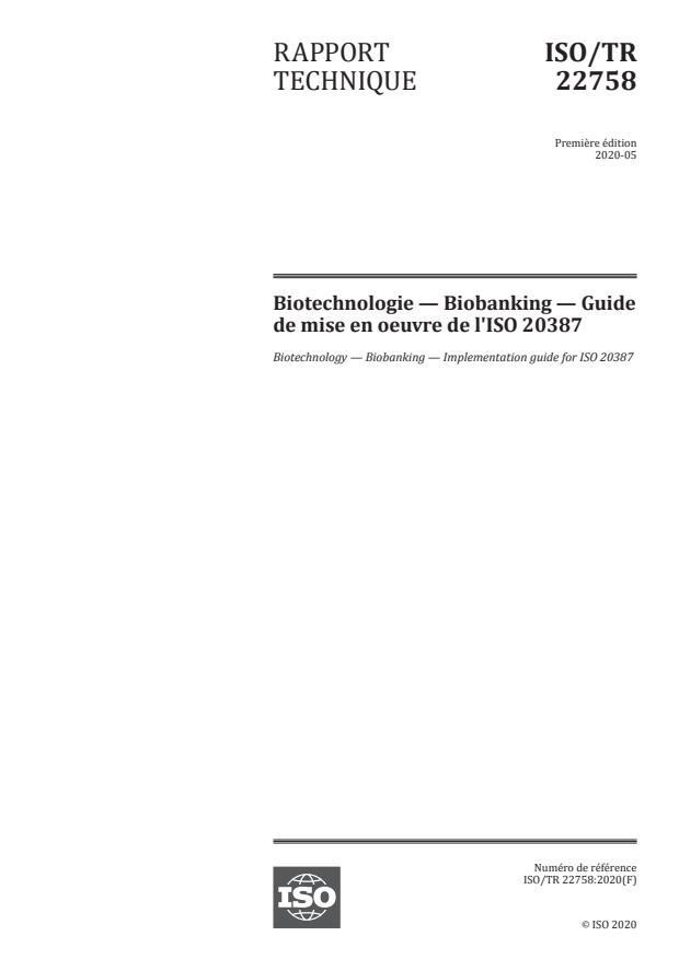 ISO/TR 22758:2020 - Biotechnologie -- Biobanking -- Guide de mise en oeuvre de l'ISO 20387