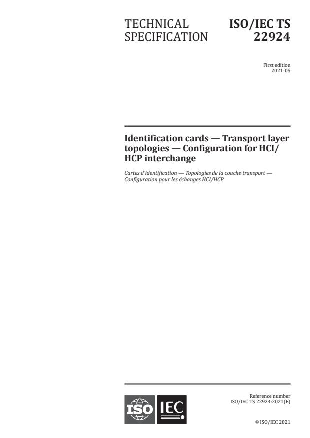 ISO/IEC TS 22924:2021 - Identification cards -- Transport layer topologies -- Configuration for HCI/HCP interchange