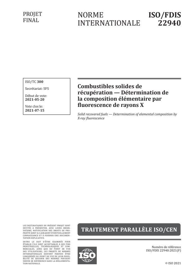 ISO/FDIS 22940:Version 17-jul-2021 - Combustibles solides de récupération -- Détermination de la composition élémentaire par fluorescence de rayons X