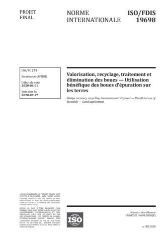 ISO/FDIS 19698 - Valorisation, recyclage, traitement et élimination des boues -- Utilisation bénéfique des boues d'épuration sur les terres