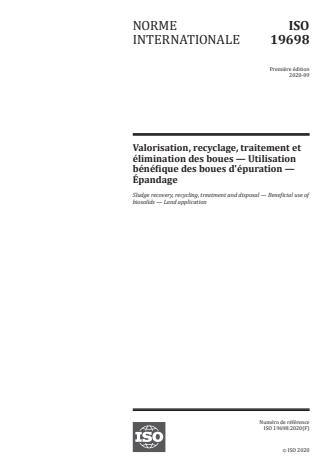 ISO 19698:2020:Version 13-okt-2020 - Valorisation, recyclage, traitement et élimination des boues -- Utilisation bénéfique des boues d'épuration -- Épandage